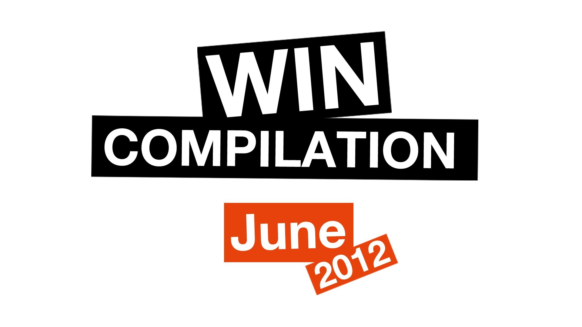 WIN Compilation June 2012