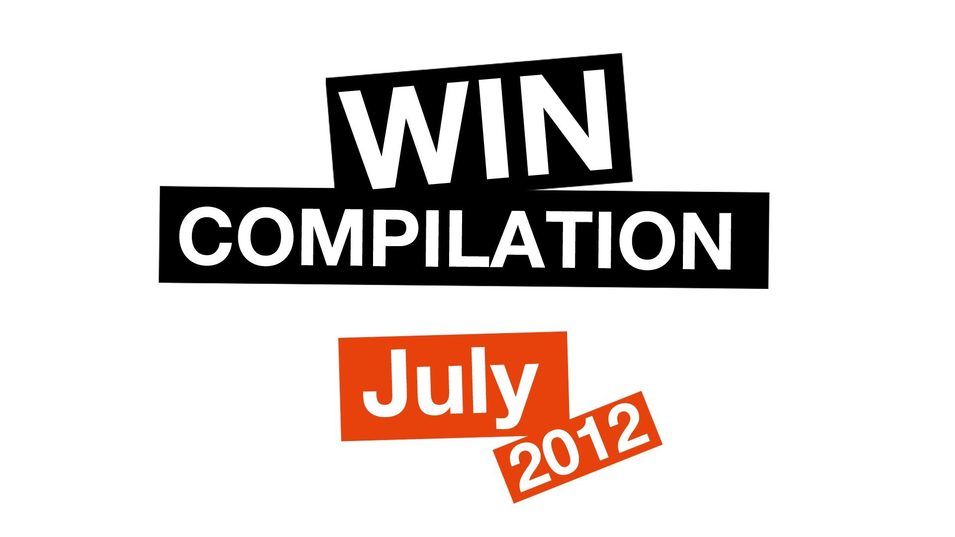 WIN Compilation July 2012