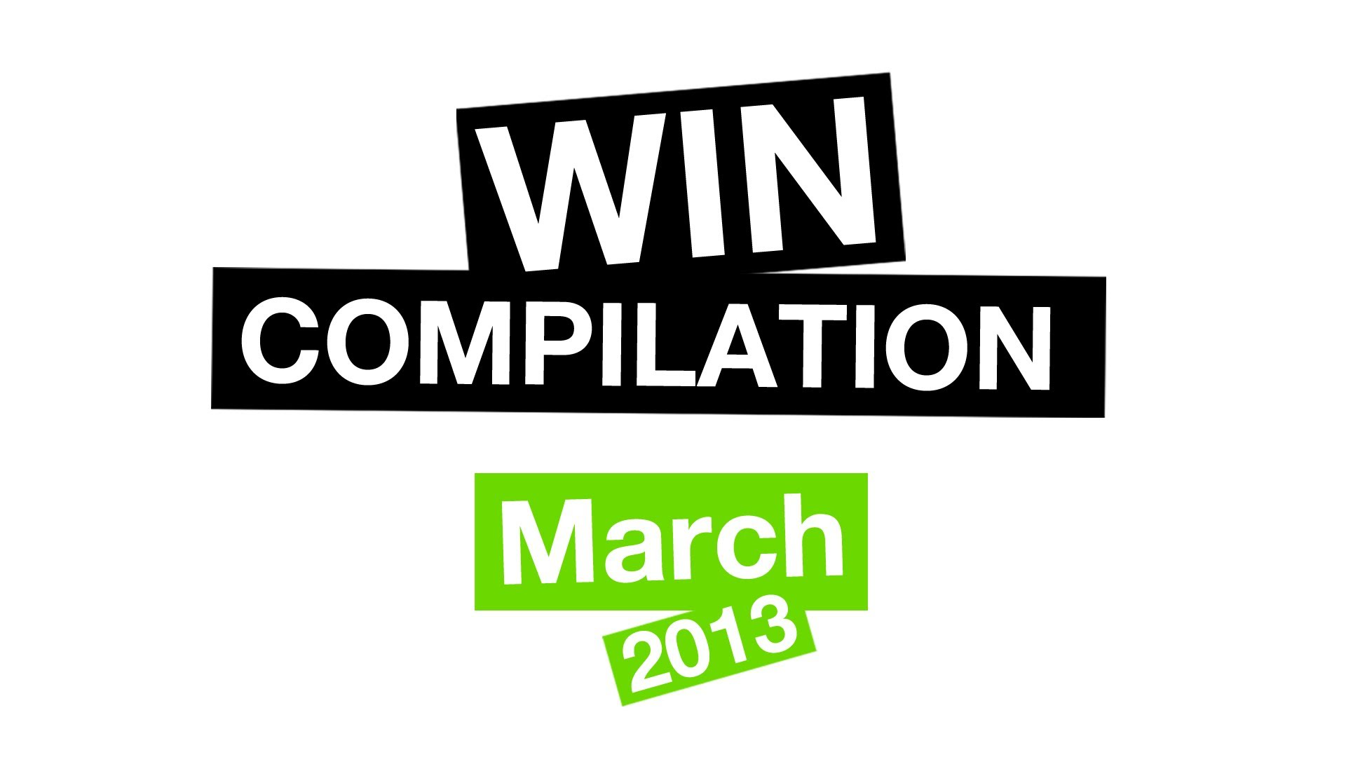 WIN Compilation March 2013