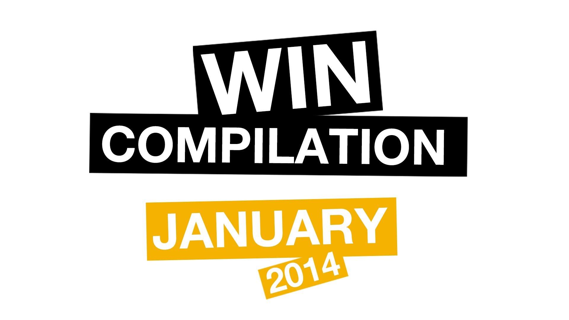 WIN Compilation January 2014