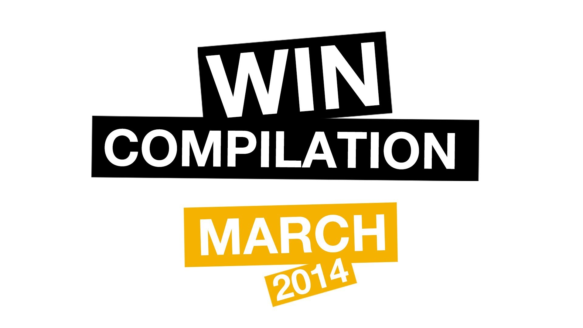 WIN Compilation March 2014