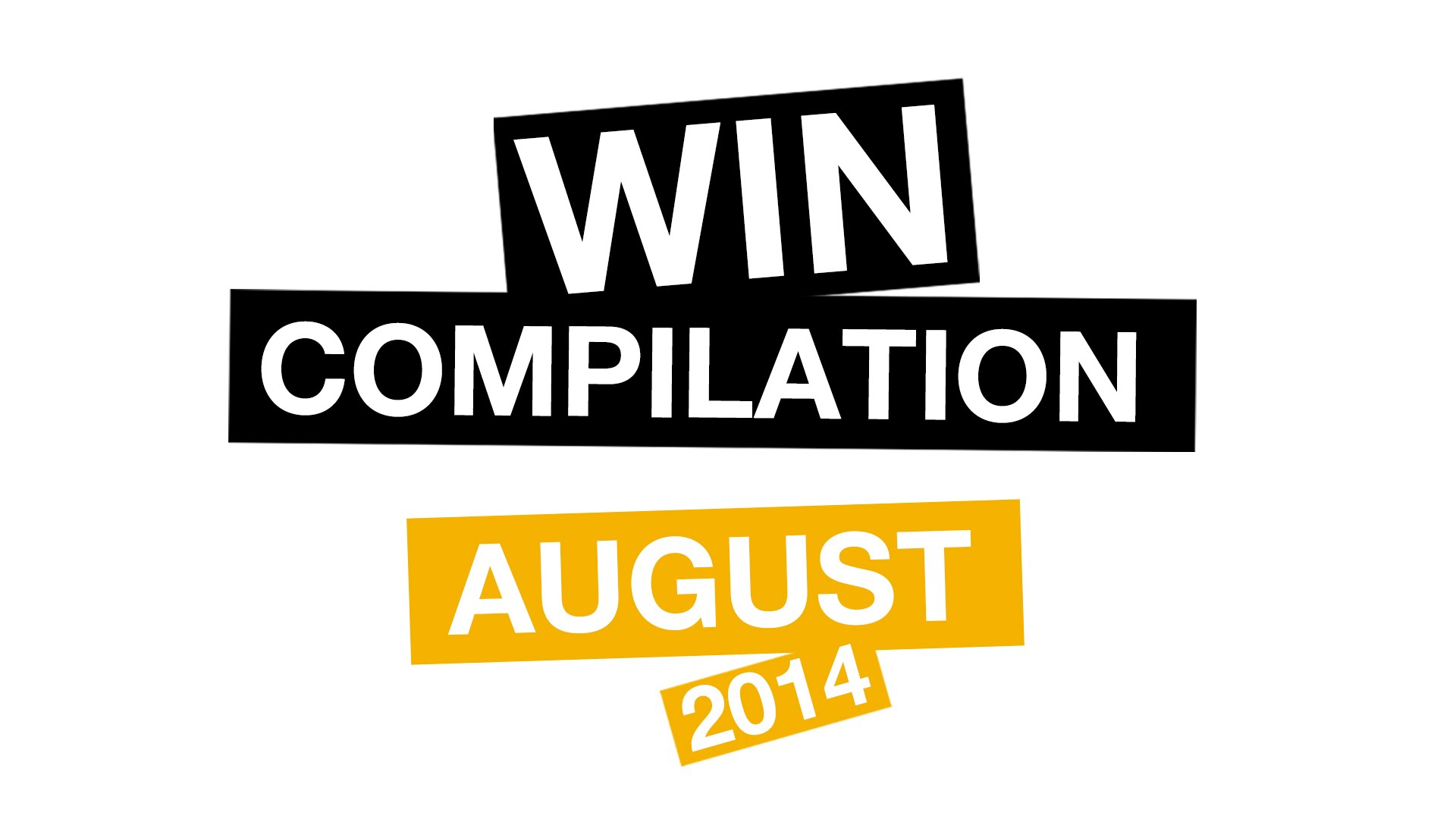 WIN Compilation August 2014