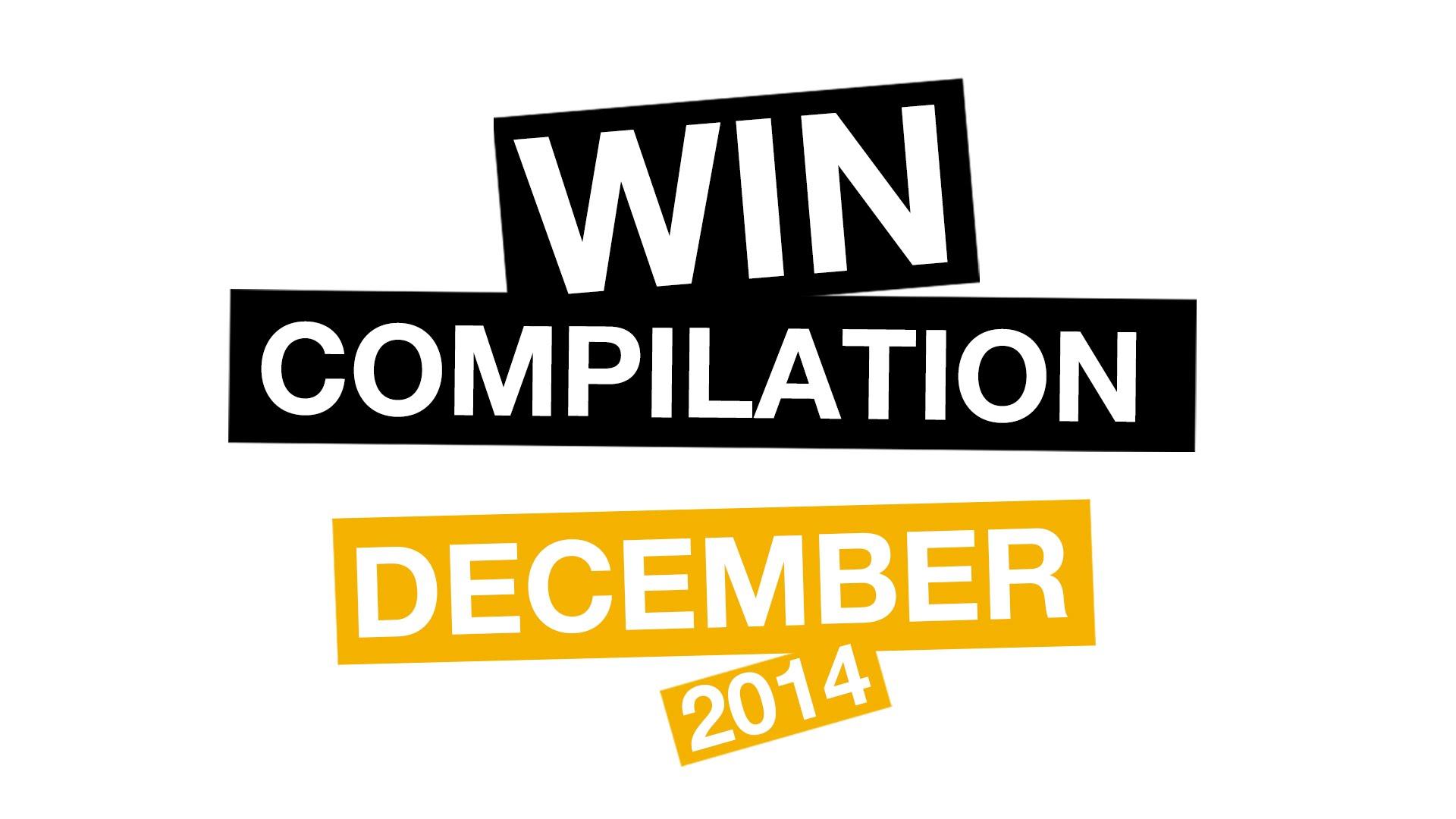 WIN Compilation December 2014