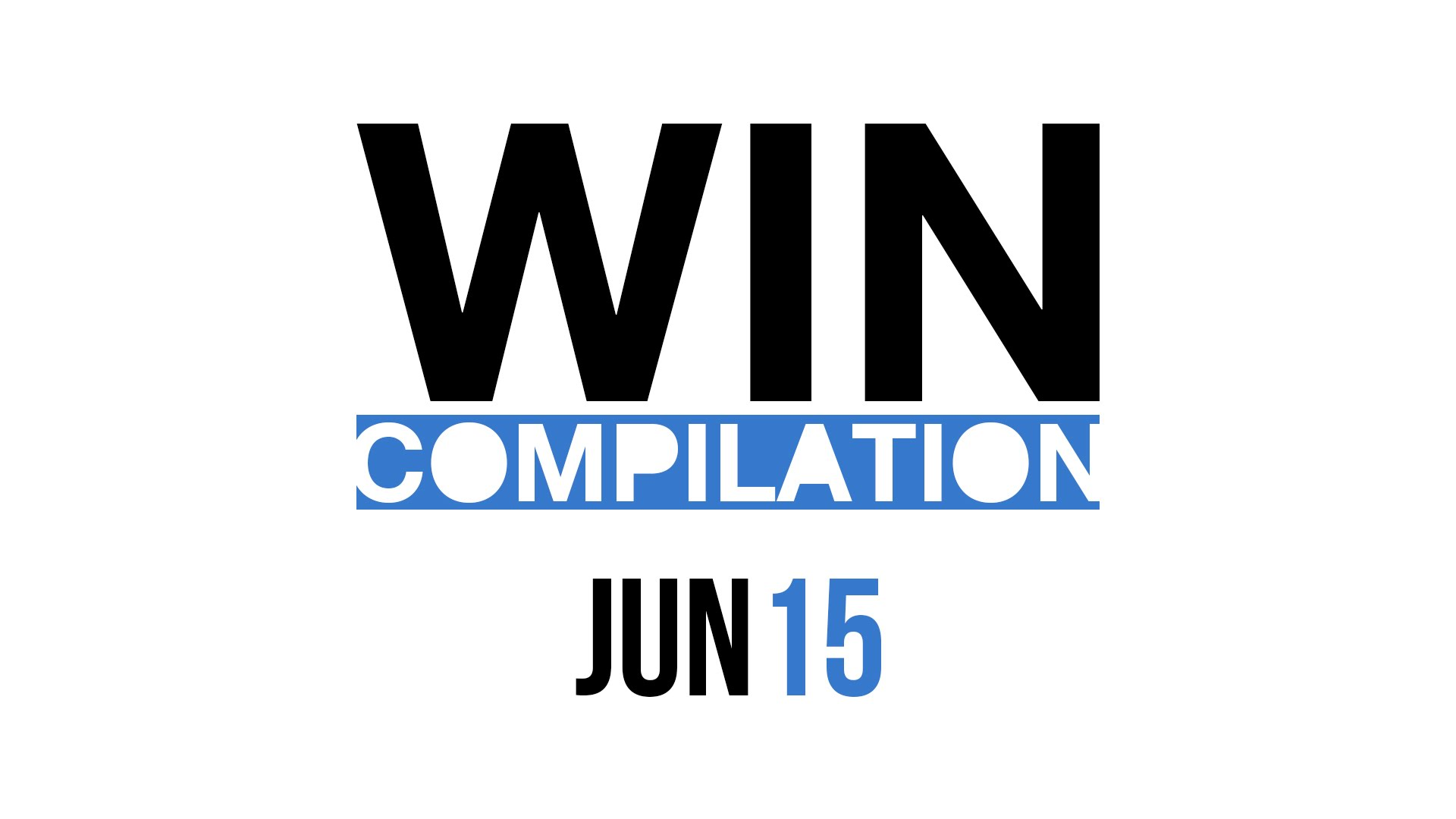 WIN Compilation June 2015