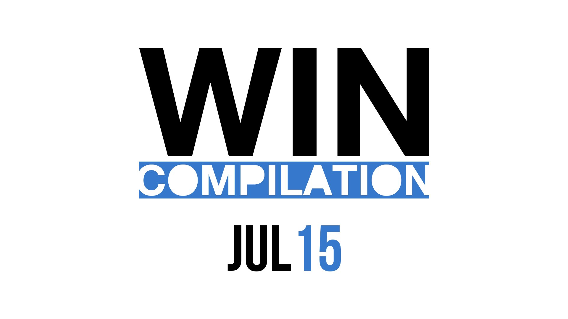 WIN Compilation July 2015