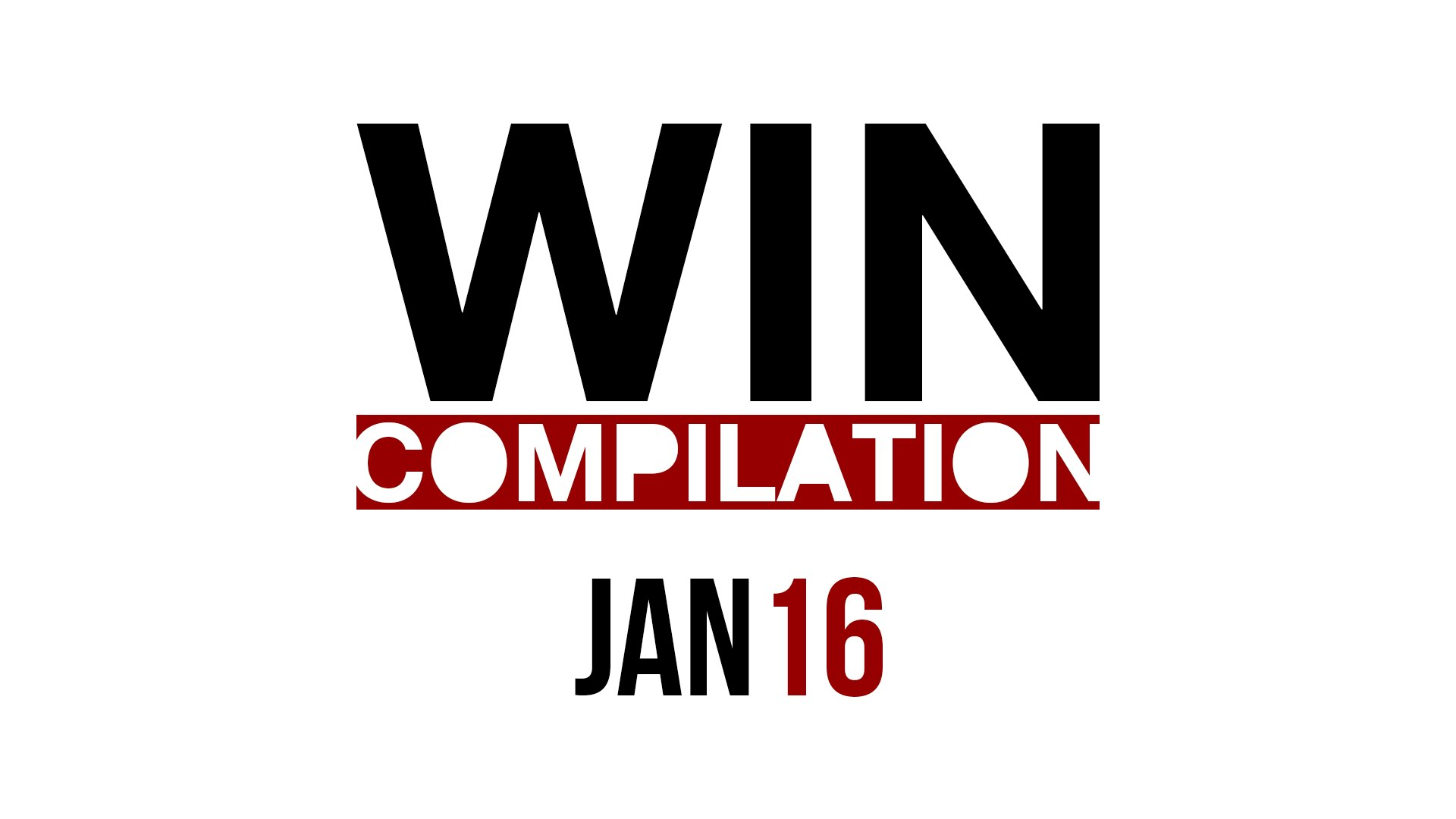 WIN Compilation January 2016