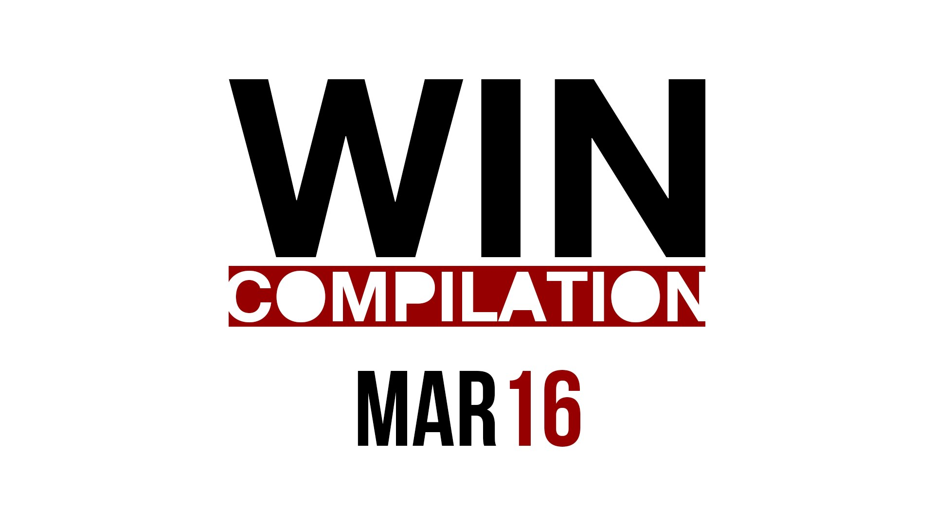 WIN Compilation March 2016
