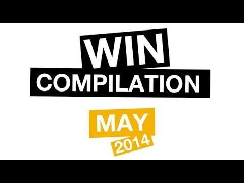 WIN Compilation May 2014