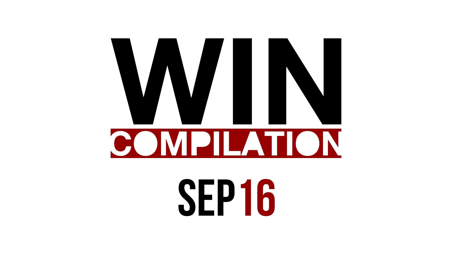 WIN Compilation September 2016
