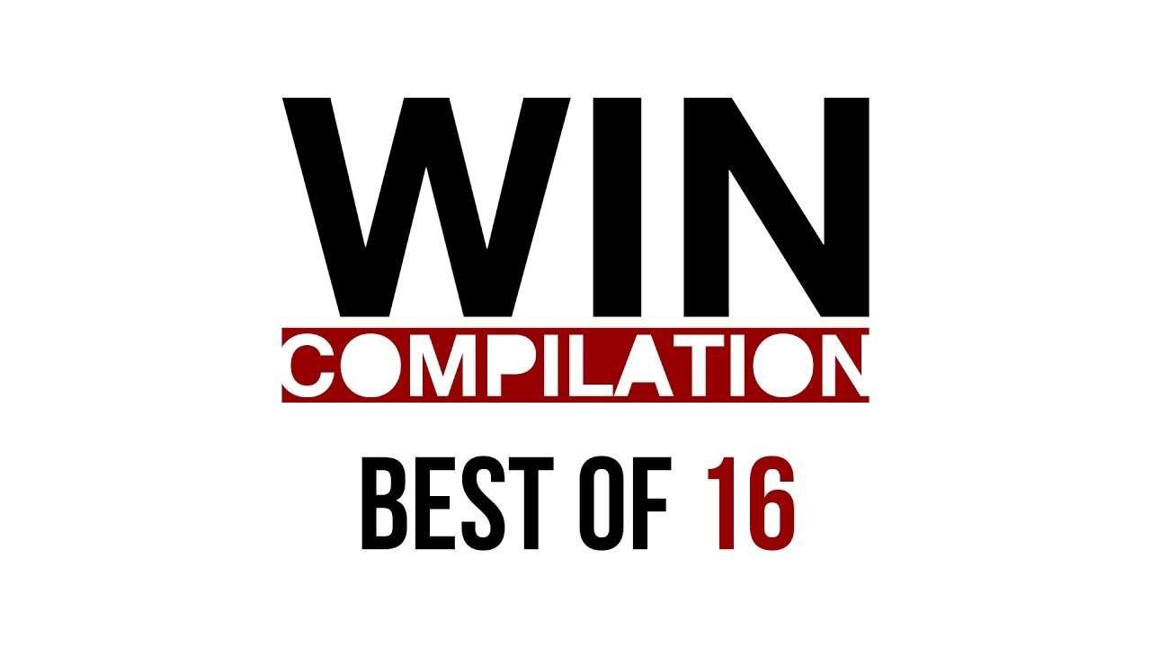 Best of Win-Compilation 2016